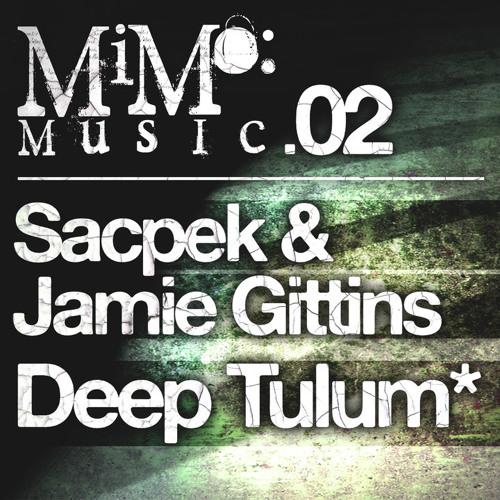 Sacpek & Jamie Gittins - Deep Tulum (Mimo Music)