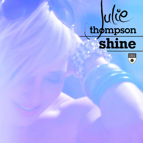 Julie Thompson - Shine (JPL & George Hales Radio Edit)