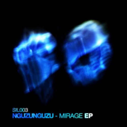 Nguzunguzu - Mirage EP PREVIEW
