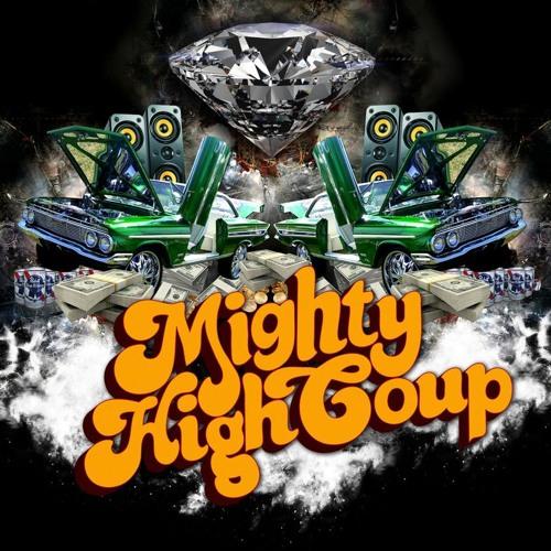Mighty High Coup - 808 (Hulk Remix)