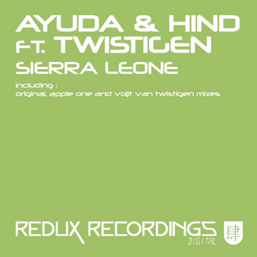 Ayuda and Hind feat. Twistigen - Sierra Leone (Apple One Remix)
