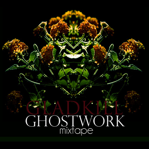 Ghostwork Mixtape