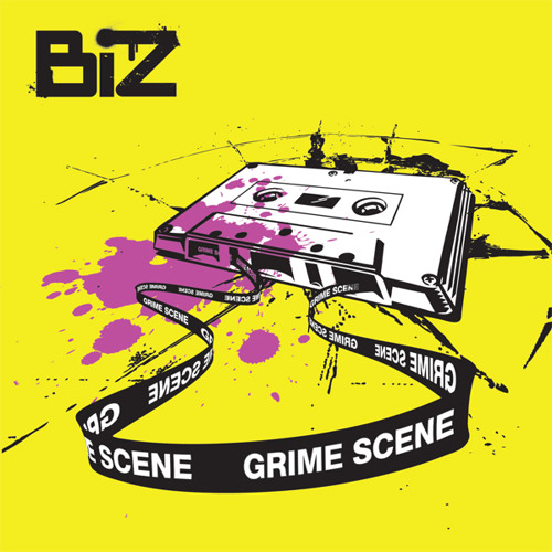 BIZ - Grime Scene EP (2009-2010) preview