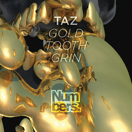 Taz - Gold Tooth Grin (Clip from NMBRS3)