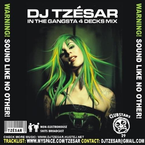 DJ TZESAR - Gangsta 4 Decks Ghetto House Mix (CLUBSTARS CD vol.29)