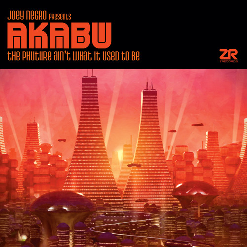 Joey Negro presents Akabu - October 2010 DJ Mix