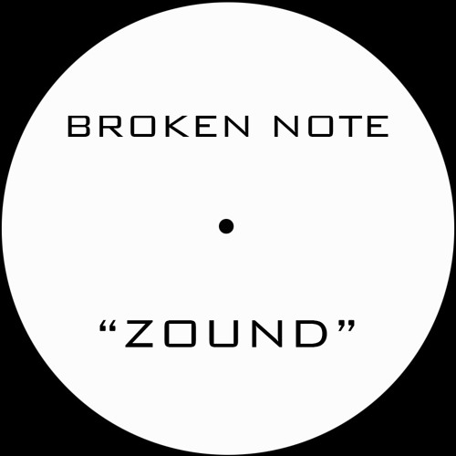 "Broken Note - ""Zound"" [BOKA032]"