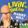 Harry Hill - Livin' The Dreem (audio extract)