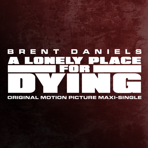 A Lonely Place For Dying (Original Theatrical Version)