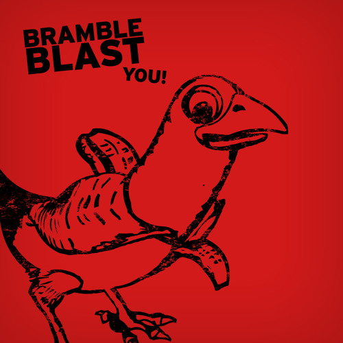 Bramble Blast You!