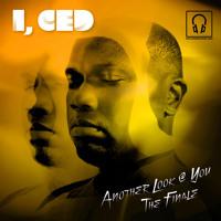 I' Ced - The Finale (Original Version)