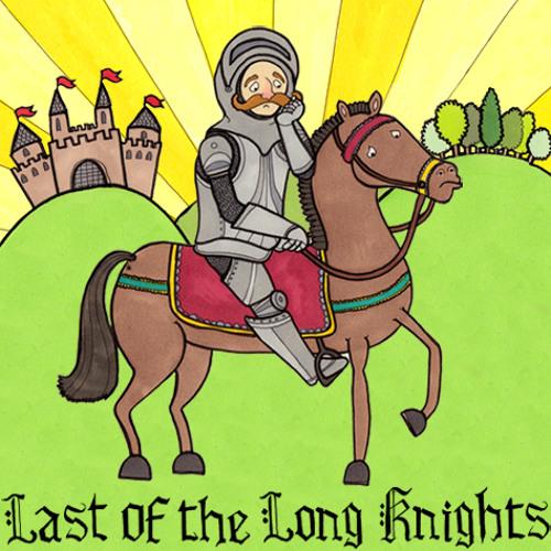 KMG - Last of the Long Knights