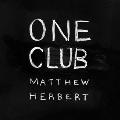 Matthew Herbert - Marcus Bujak