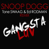 SNOOP DOGG feat. the Dream - GANGSTA LUV (Tone SWAAG & Ed RODMAN remix)