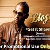 "Lloyd - Get it Shawty ""2010"" (@SinStatePRO ReMixx) Prod. By: @BDM81"