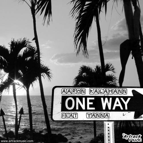 Aaron Kalahann feat Yanna - One way