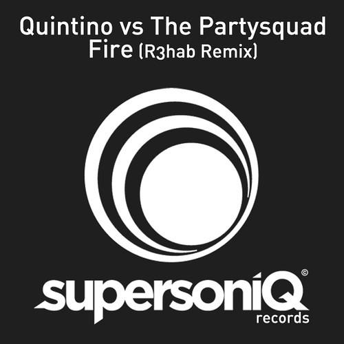 Quintino vs The Partysquad - Fire (R3hab Remix)