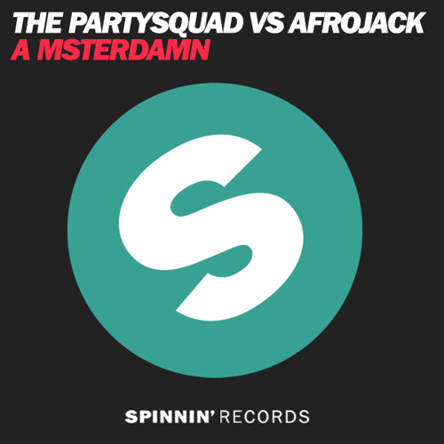 The Partysquad vs Afrojack - A msterdamn