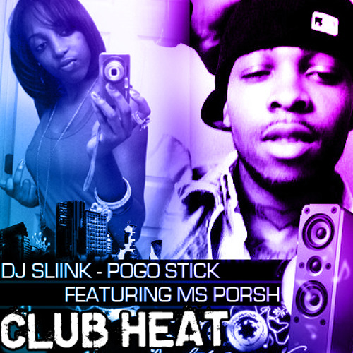 Pogo Stick - Ms.Porsh x DJ Sliink