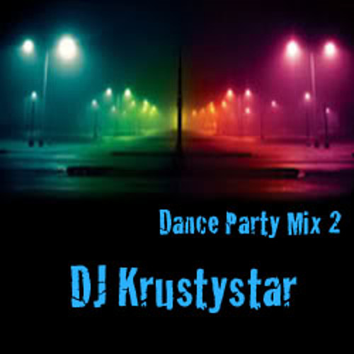 Krustystar Dance Party Mix 2