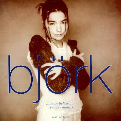 Björk  - Human Behaviour Dimitri From Paris Underground Behaviour Remix 1994