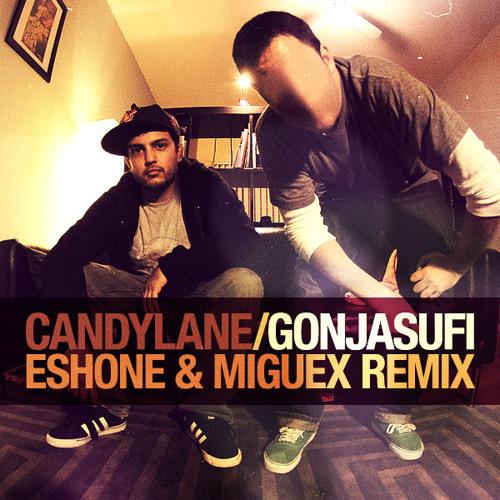Gonjasufi - Candylane  (EshOne & Miguex Remix)