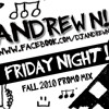 Andrew N -  Friday Night (Fall 2010 Promo Mix) (download link in description)