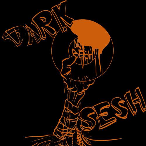 Dark Sesh