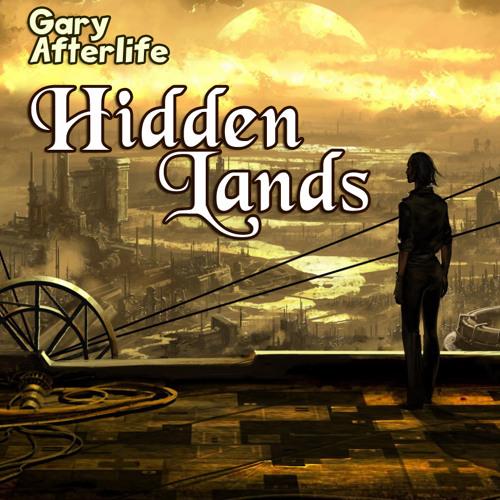 Gary Afterlife - Hidden Lands (Original Mix)