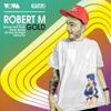 Robert M - All Day All Night ( Robert M & Dirty Rush Remix )