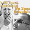 We No Speak Americano We Speak Orientalno-demo