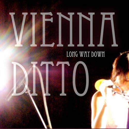 Long Way Down - Vienna Ditto