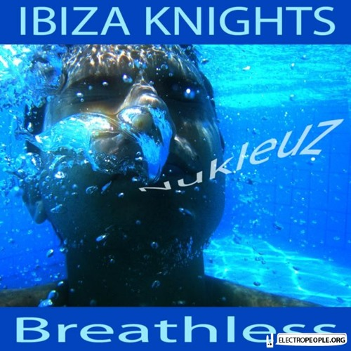 Ibiza Knights - Breathless (Ibiza Knights Tech Mix)