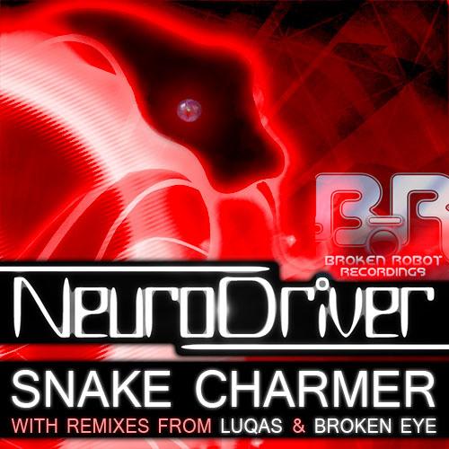 BRR011 - NEURODRIVER: SNAKE CHARMER + REMIXES