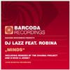 DJ Lazz Feat Robina - Minds (Stan Courtois & Felly remix)