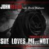 04 She Loves Me...Not ft. Drew Hudson (Dub B)