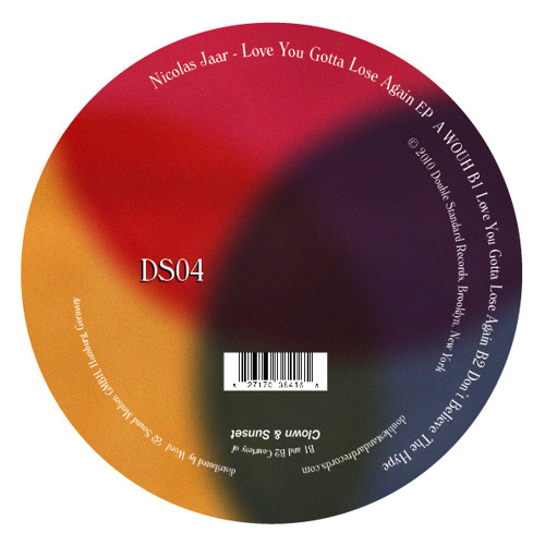 Love you gotta lose again /// Nicolas Jaar (Double Standard Records)