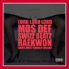 Kanye West - Lord Lord Lord (feat. Mos Def, Swizz Beatz, Raekwon & Charlie Wilson)