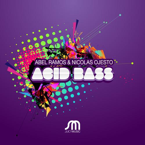 """Abel Ramos & Nicolas Ojesto """"Acid Bass"""""""