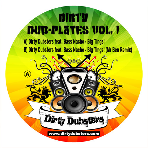 "Dirty Dubsters feat. Bass Nacho - Big Tings! (7"" vinyl release)"