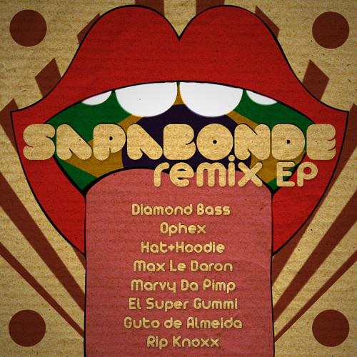 Sapabonde - Apresentação Sapabonde (Max le Daron remix)
