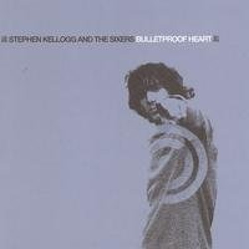 Stephen Kellogg and the Sixers, Bulletproof Heart