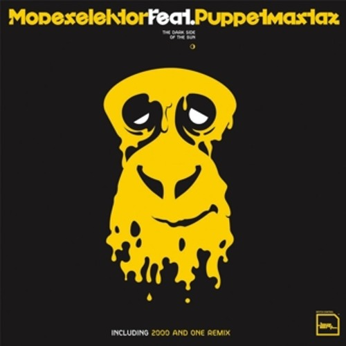 Mdslktr feat.Puppetmastaz - The Darkside of The Sun (2000 and One Remix)