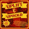 Uplift & Uphold