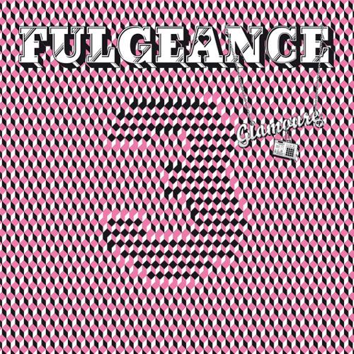 Fulgeance - Glamoure