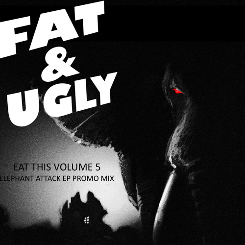 Eat This Vol.5 (Elephant Attack EP Promo Mix)