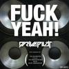 Drivepilot - Fuck Yeah! (Original Mix)
