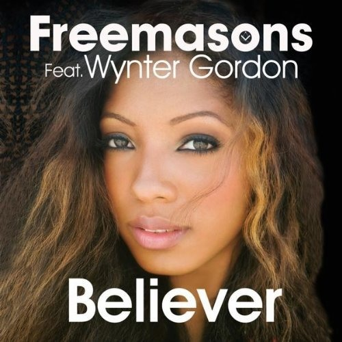 "Freemasons feat Wynter Gorden ""Believer"" NU Addiction Club"