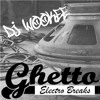Ghetto Electro Breaks mp3