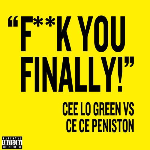 Ce lo green fuck you